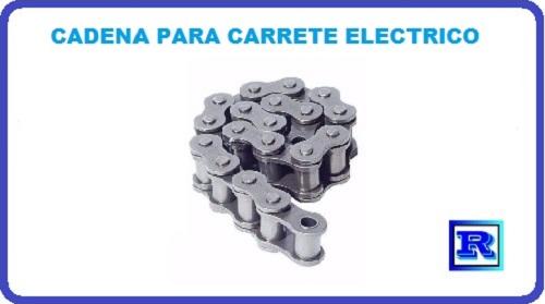 CADENA PARA CARRETE ELECTRICO