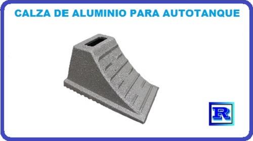 CALZA DE ALUMUNIO PARA AUTOTANQUE