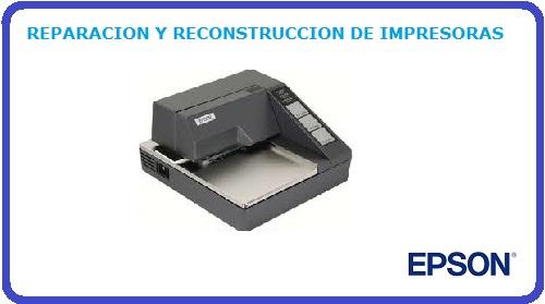 REPARACION Y RECONSTRUCCION DE IMPRESORAS