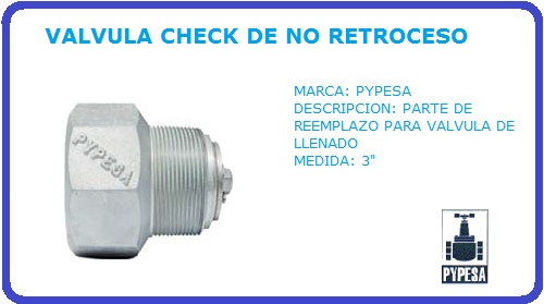 VALVULA CHECK DE NO RETROCESO