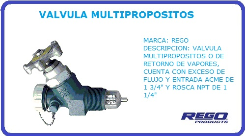 VALVULA MULTIPROPOSITOS REGO